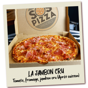 SOS-pizza-Grenoble-Jambon-Cru
