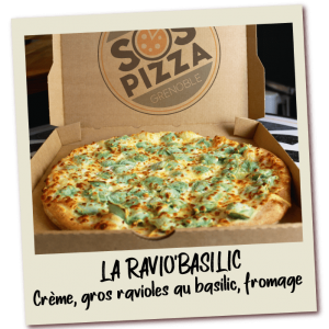 SOS-pizza-Grenoble-Ravio'Basilic