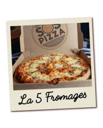 SOS pizza Grenoble 5 Fromages