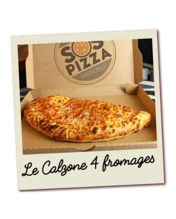 SOS pizza Grenoble Calzone 4 fromages