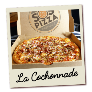SOS pizza Grenoble Cochonnade