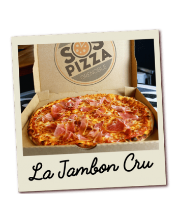 SOS pizza Grenoble Jambon Cru