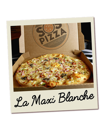 SOS pizza Grenoble Maxi Blanche