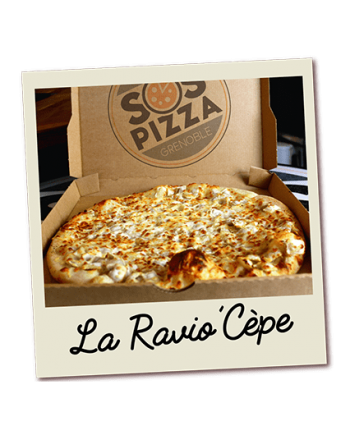 SOS pizza Grenoble Ravio'Cèpe