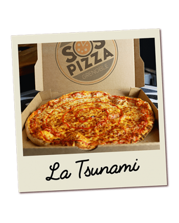 SOS pizza Grenoble Tsunami